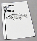 Dissection Guide for the Perch